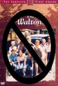 No Waltons please we are diabetic