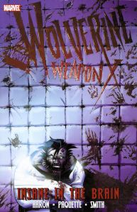 Wolverine Weapon X - Insane In The Brain TPB Cover