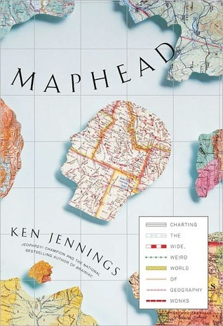 Mapheads by Ken Jennings