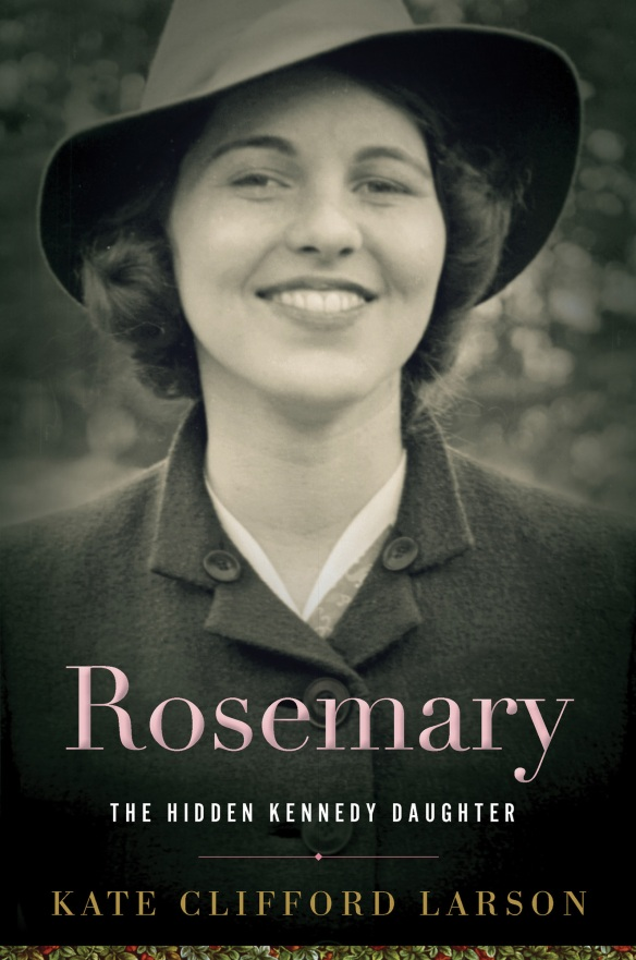 rosemary-by-kate-clifford-larson
